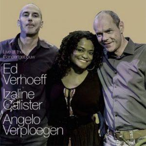 Angelo Verploegen - Izaline Calister - Ed Verhoeff | Live at the Concertgebouw